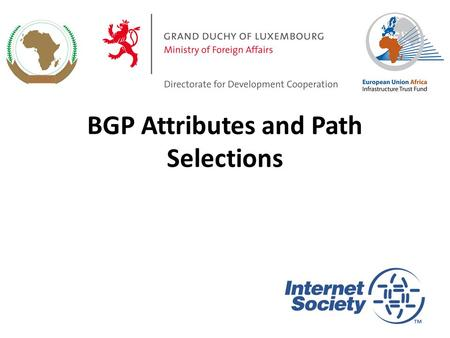 BGP Attributes and Path Selections