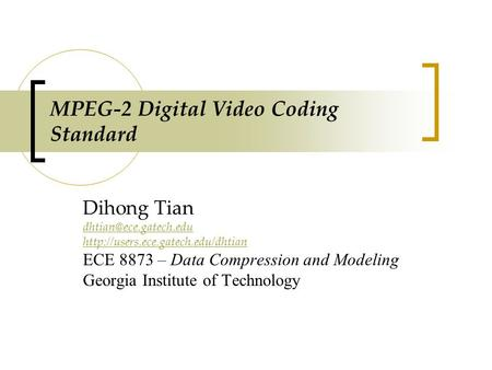 MPEG-2 Digital Video Coding Standard