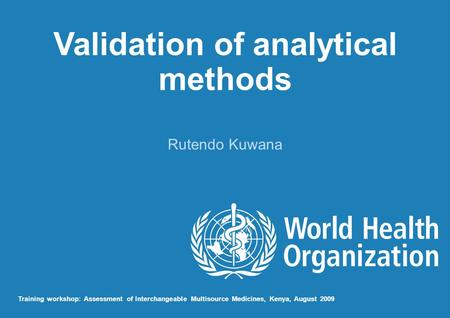 Validation of analytical methods