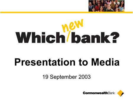 Presentation to Media 19 September 2003. Agenda What is our new vision? How will we turn it into reality? What is going to be different?