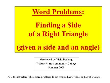 Finding a Side of a Right Triangle