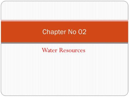 Chapter No 02 Water Resources.