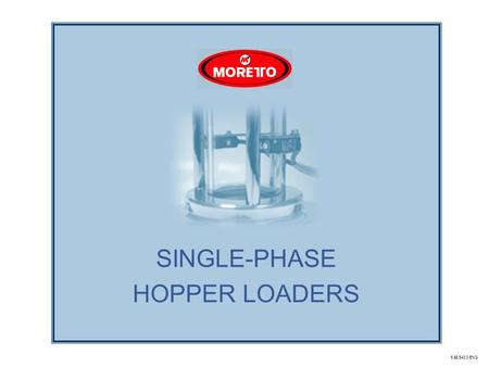 SINGLE-PHASE HOPPER LOADERS 6.98.543.0.ENG. FEEDING SINGLE-PHASE FEEDER 2.