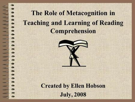 The Role of Metacognition in