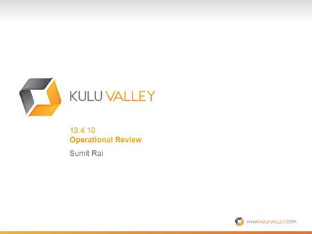 13.4.10 Operational Review Sumit Rai. The five pillars of operations… Sales On- Boarding BillingSupport Office & HR KVM.