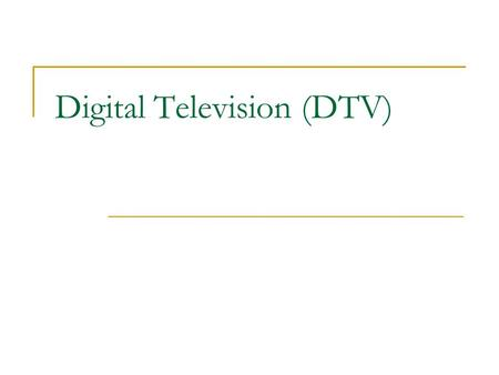 "Digital Television (DTV). DTV ""Any technology that uses digital techniques to provide advanced television services such as high-definition TV (HDTV),"