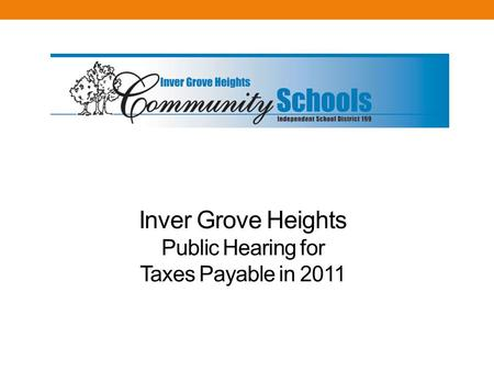 Inver Grove Heights Public Hearing for Taxes Payable in 2011.