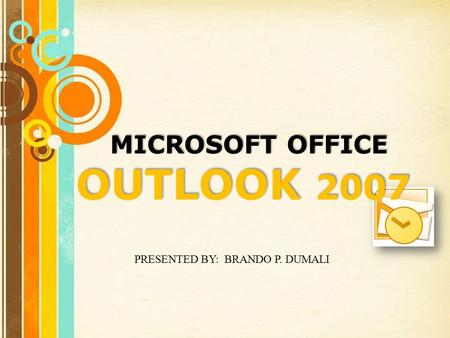 Free Powerpoint Templates Page 1 MICROSOFT OFFICE OUTLOOK 2007 PRESENTED BY: BRANDO P. DUMALI.