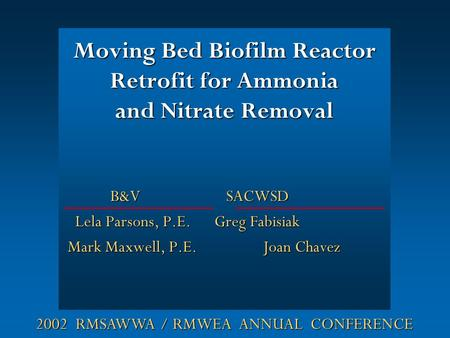 Moving Bed Biofilm Reactor Retrofit for Ammonia and Nitrate Removal
