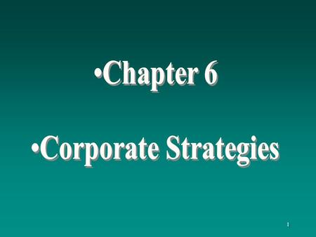 Chapter 6 Corporate Strategies.