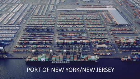 PORT OF NEW YORK/NEW JERSEY