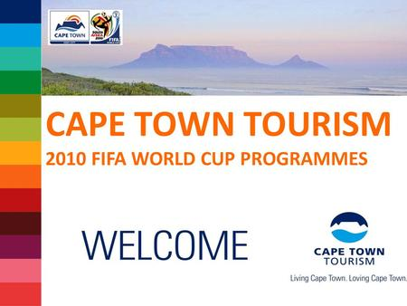 CAPE TOWN TOURISM 2010 FIFA WORLD CUP PROGRAMMES.