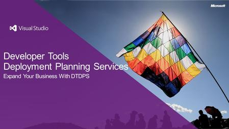 Developer Tools Deployment Planning Services Expand Your Business With DTDPS.