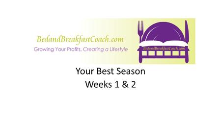 Your Best Season Weeks 1 & 2. Your Offer Email copy Sales process Email delivery system Measuring and following up Your Best Season – Strategy ©Yvonne.