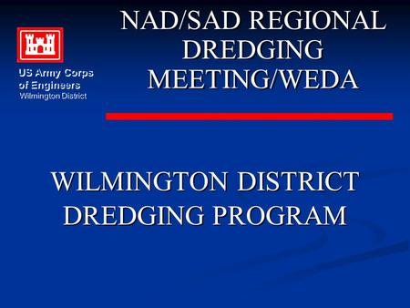 NAD/SAD REGIONAL DREDGING MEETING/WEDA WILMINGTON DISTRICT