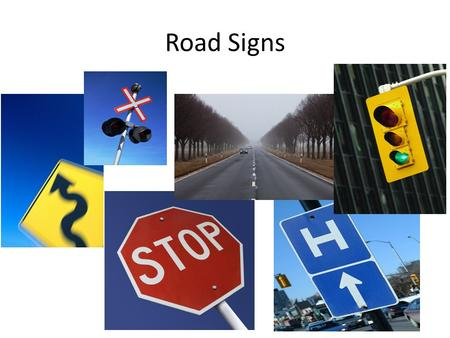 Road Signs. State of Delaware requires you know colors and shapes Colors Red- Regulatory White- Regulatory Black- Regulatory Orange- construction Yellow-