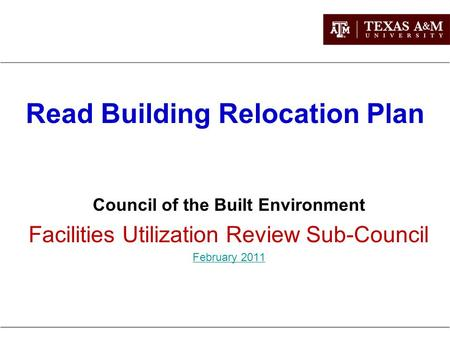 Read Building Relocation Plan Council of the Built Environment Facilities Utilization Review Sub-Council February 2011.