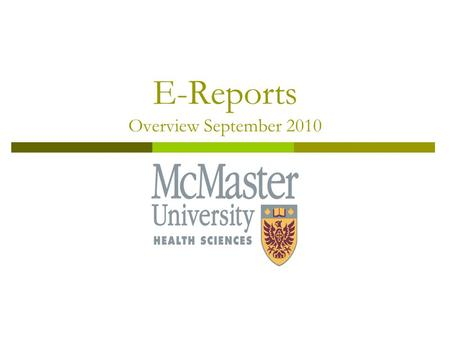 E-Reports Overview September 2010. 1. What are e-reports? 2. How do I get connected? 3. Application for E-report Access. 4. Implementation timetable.
