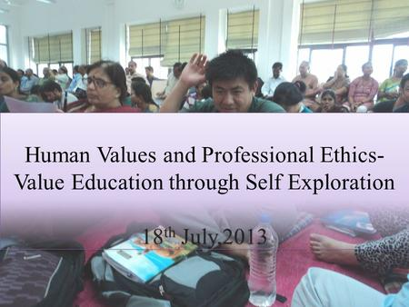 Human Values and Professional Ethics-