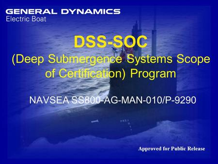 DSS-SOC (Deep Submergence Systems Scope of Certification) Program