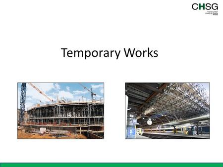 Temporary Works.