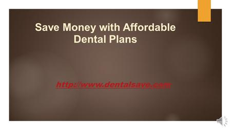 Save Money with Affordable Dental Plans