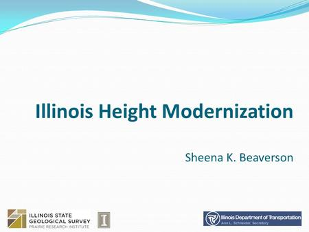 Illinois Height Modernization Sheena K. Beaverson.