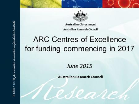 ARC Centres of Excellence for funding commencing in 2017 June 2015