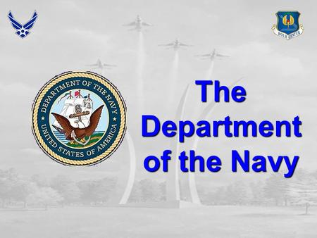 The Department of the Navy