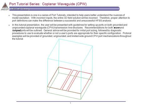 Port Tutorial Series: Coplanar Waveguide (CPW)