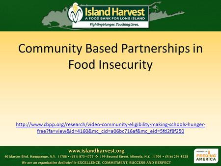 Community Based Partnerships in Food Insecurity  free?fa=view&id=4160&mc_cid=a06bc716af&mc_eid=5fd2f8f250.