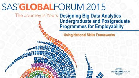 Designing Big Data Analytics Undergraduate and Postgraduate Programmes for Employability Using National Skills Frameworks Using National Skills Frameworks.