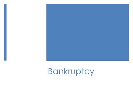 Bankruptcy. What is Bankruptcy?  Bankruptcy is a federal court process that can help you eliminate legal responsibility for many of your debts or repay.