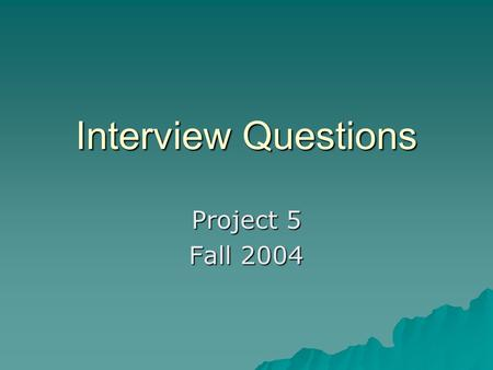 rubric for interview guide project fall Adding your personal touch to an interview tips  contest became my senior  project to help 4-h members prepare to effectively present.