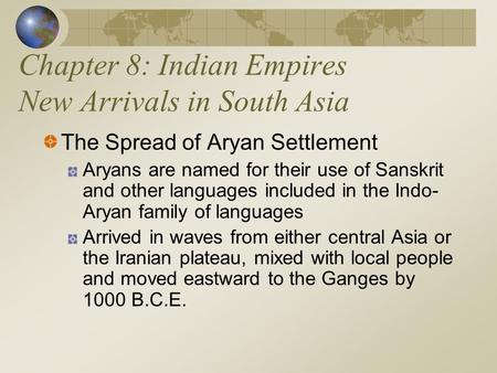 Chapter 8: Indian Empires New Arrivals in South Asia