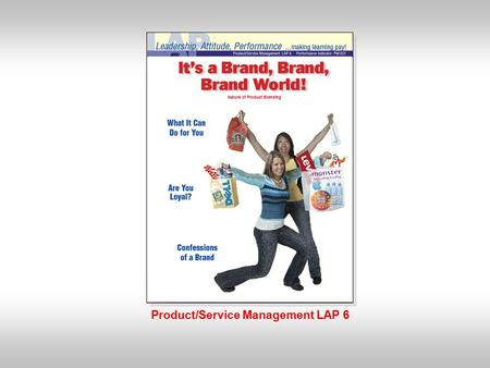 Product/Service Management LAP 6 Nature of Product Branding.