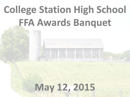 College Station High School FFA Awards Banquet