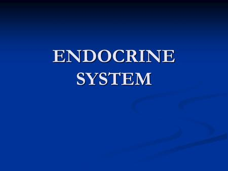 ENDOCRINE SYSTEM. consists of those glandular cells, tissues, and organs whose products (hormones) supplement the rapid, short-term coordinating functions.