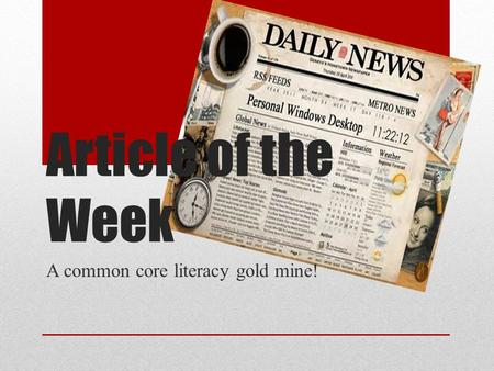Article of the Week A common core literacy gold mine!