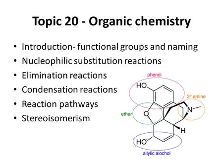 Topic 20 - Organic chemistry
