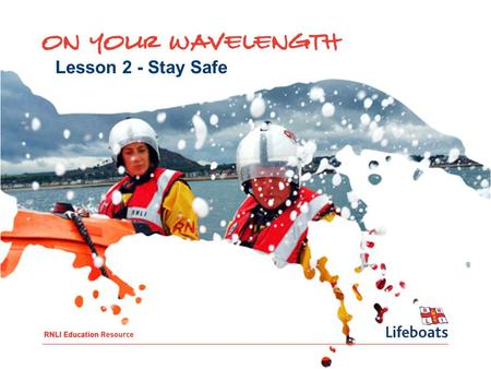 Lesson 2 - Stay Safe. To: Understand consequences and how to make informed choices Understand who can help in an emergency situation Think about how to.