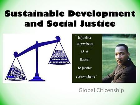 Sustainable Development and Social Justice