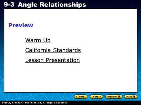 Holt CA Course 1 9-3 Angle Relationships Warm Up Warm Up Lesson Presentation California Standards Preview.