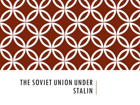 THE SOVIET UNION UNDER STALIN. FIVE-YEAR PLANS Karl Marx predicted that the state would fade away, under Stalin's communism it was the opposite. 1928.