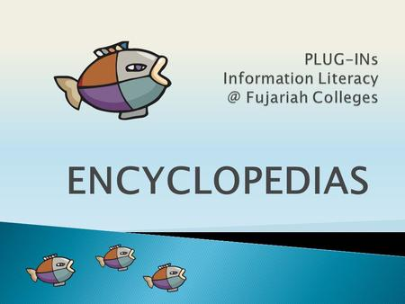 ENCYCLOPEDIAS. An encyclopedia is a book with a collection of information about many subjects. What is an encyclopedia exactly?