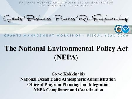 The National Environmental Policy Act (NEPA)