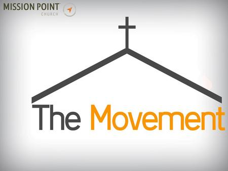 "To catch up on The Movement, go to the ""Media"" tab at missionpointchurch.com."