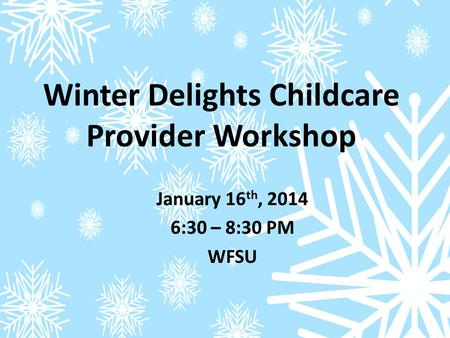 Winter Delights Childcare Provider Workshop. Snowflake Tape Resist.