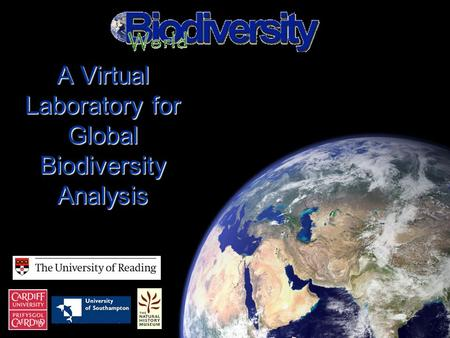 A Virtual Laboratory for Global Biodiversity Analysis.