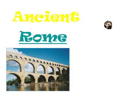 Ancient Rome How did Rome get its Name? Twin boys, Romulus and Remus, were taken from their mother and left by the river Tiber to starve. A mother wolf.